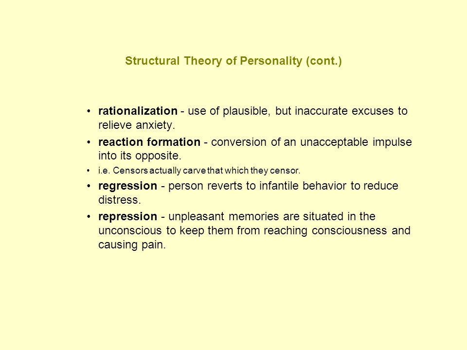 Structural Theory of Personality (cont.)