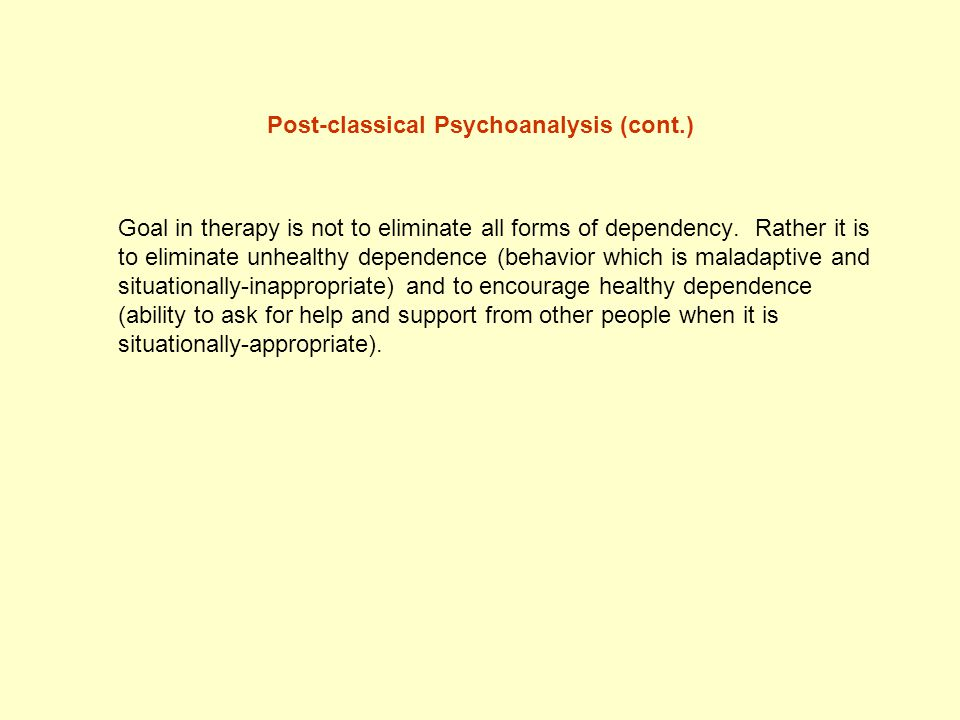 Post-classical Psychoanalysis (cont.)