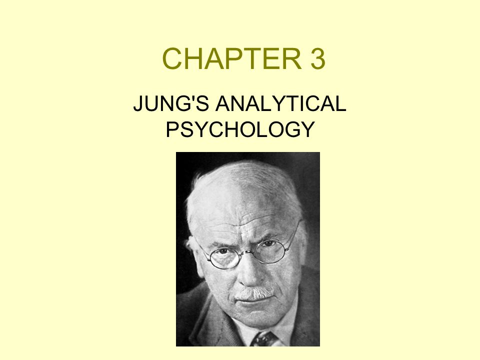 JUNG S ANALYTICAL PSYCHOLOGY