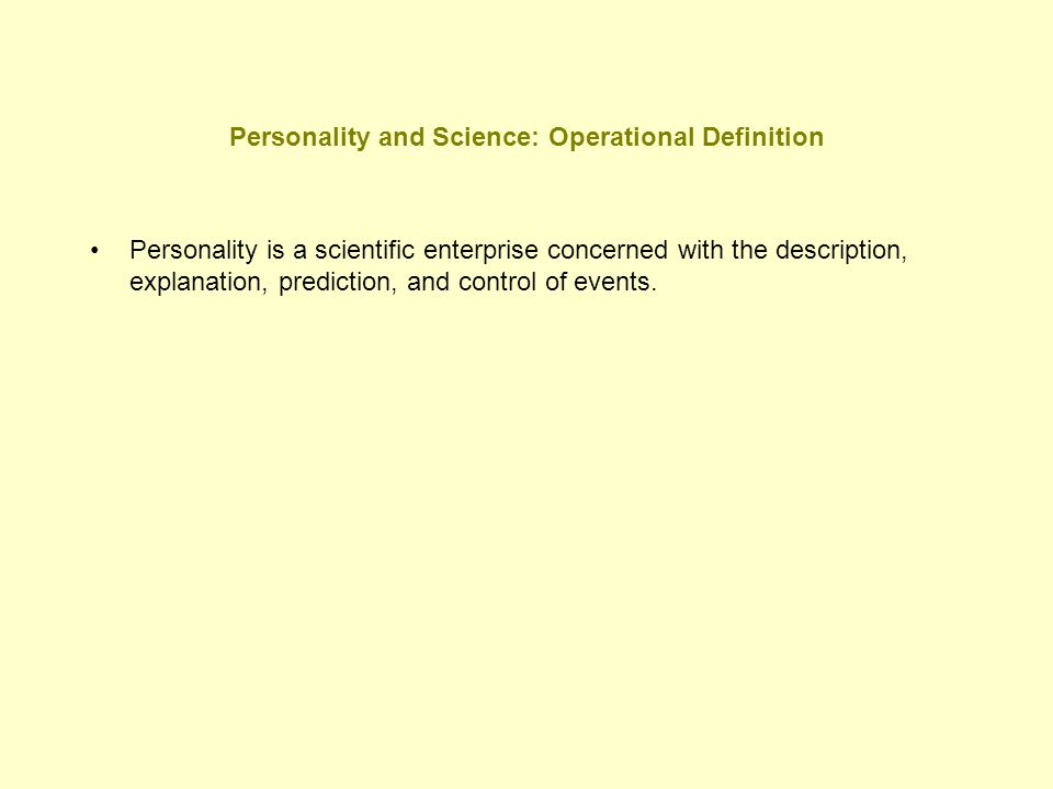 Personality and Science: Operational Definition