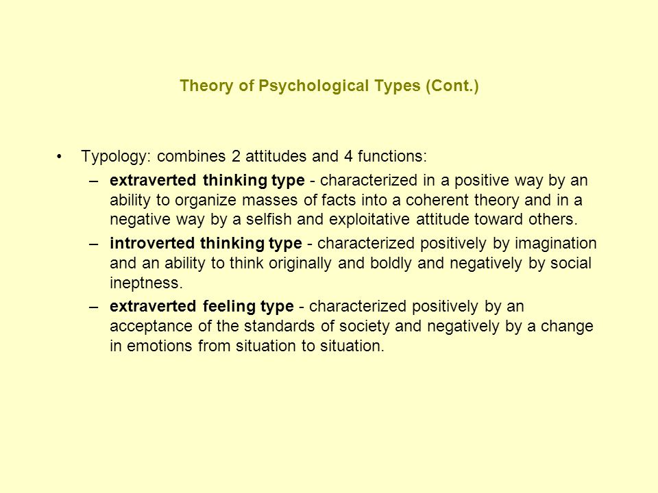 Theory of Psychological Types (Cont.)