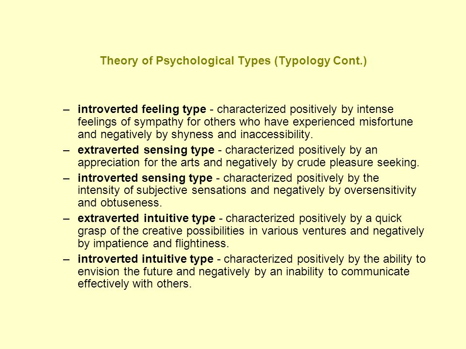 Theory of Psychological Types (Typology Cont.)