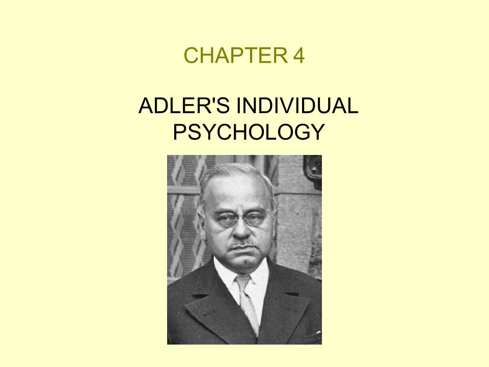 ADLER S INDIVIDUAL PSYCHOLOGY