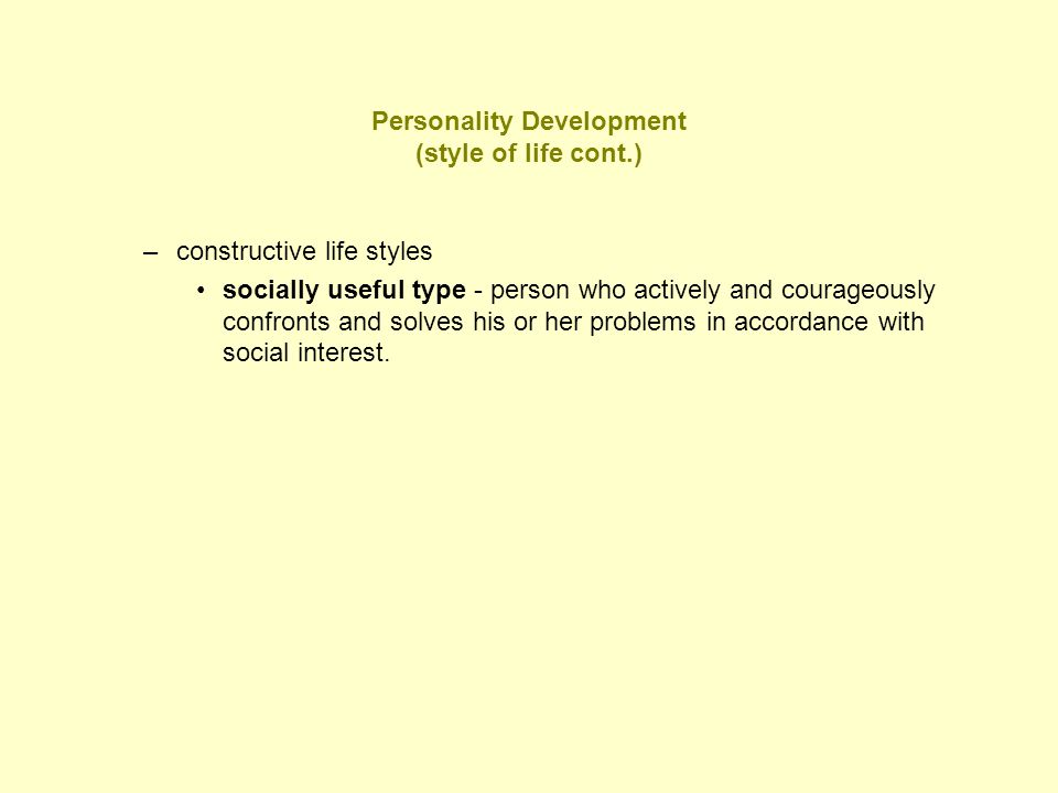 Personality Development (style of life cont.)