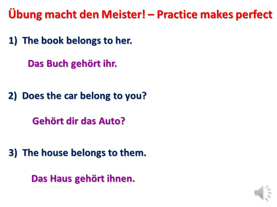 Übung macht den Meister! – Practice makes perfect