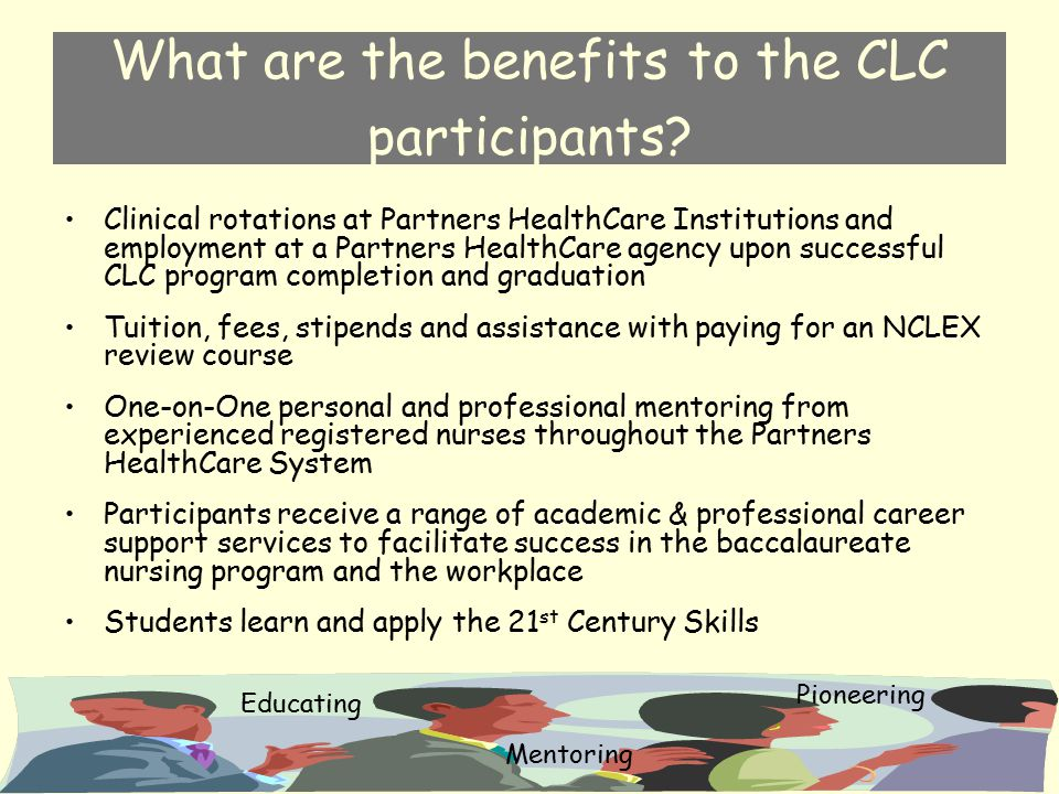 What are the benefits to the CLC participants