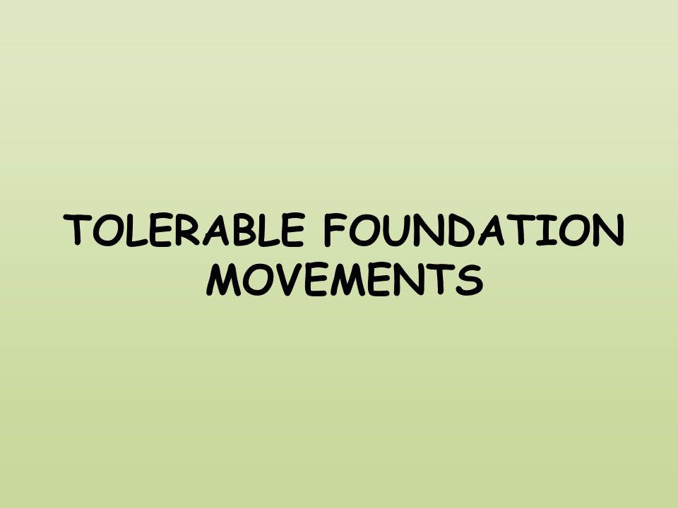 TOLERABLE FOUNDATION MOVEMENTS