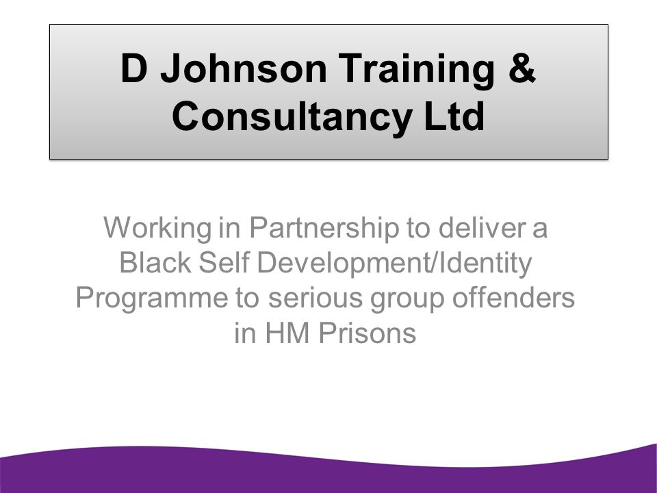 D Johnson Training & Consultancy Ltd