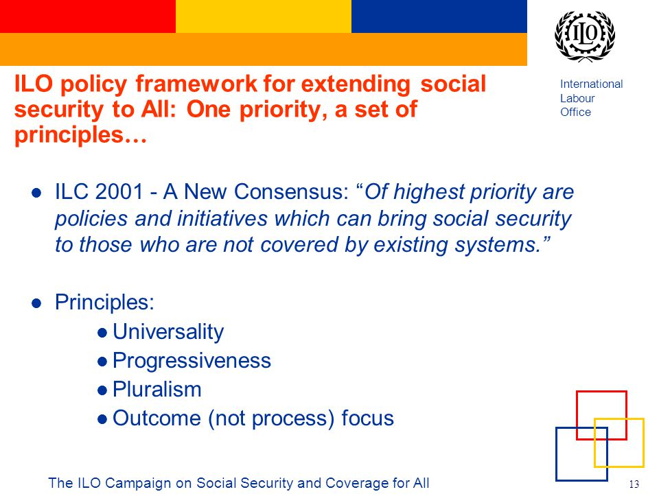 ILO policy framework for extending social security to All: One priority, a set of principles…