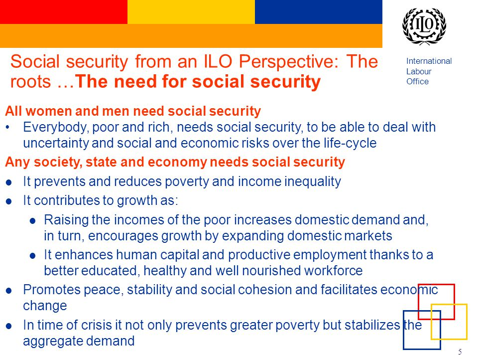 Social security from an ILO Perspective: The roots …The need for social security