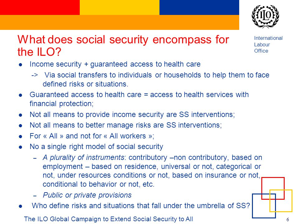 What does social security encompass for the ILO