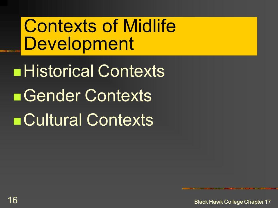 Contexts of Midlife Development