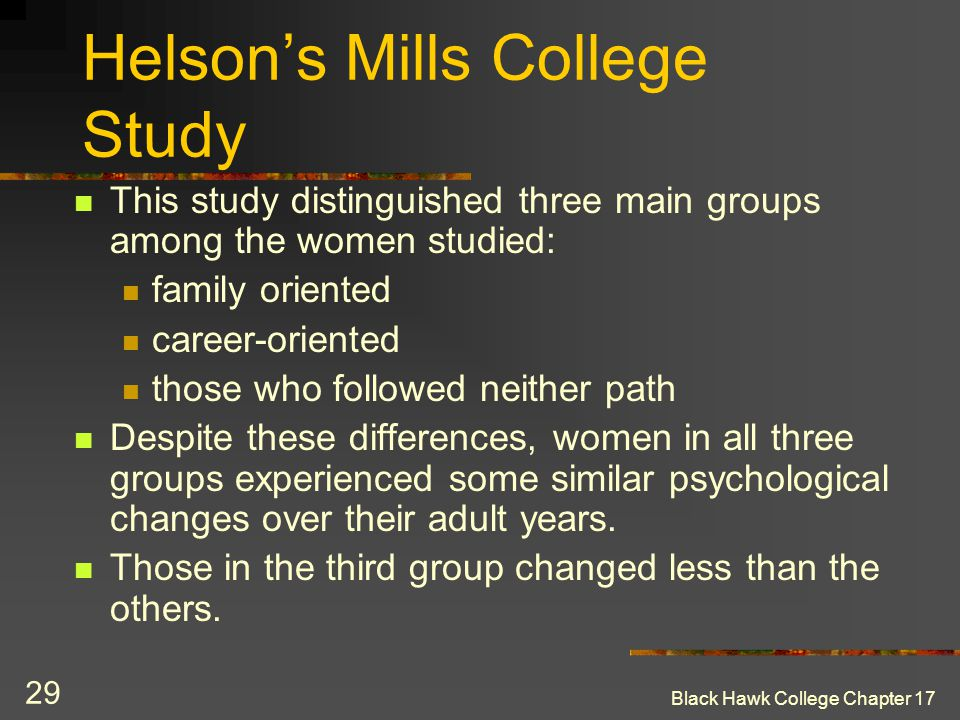 Helson's Mills College Study