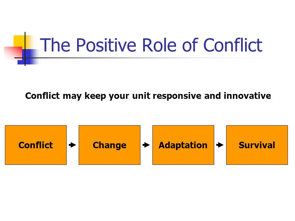 The Positive Role of Conflict
