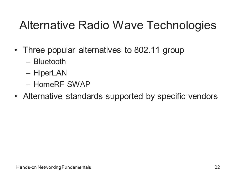Alternative Radio Wave Technologies