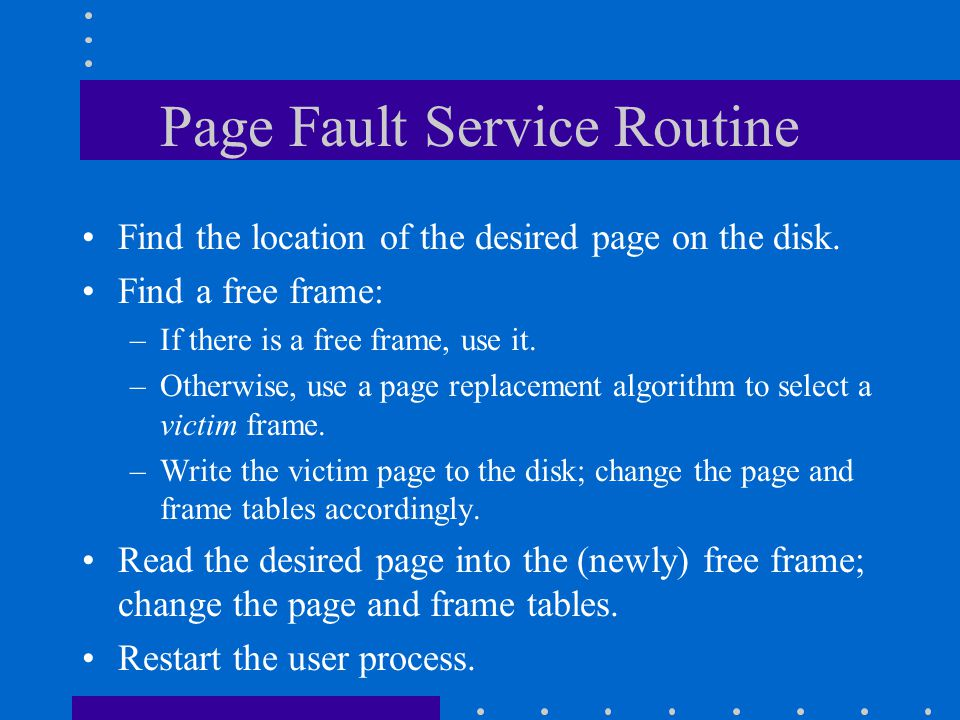 Page Fault Service Routine