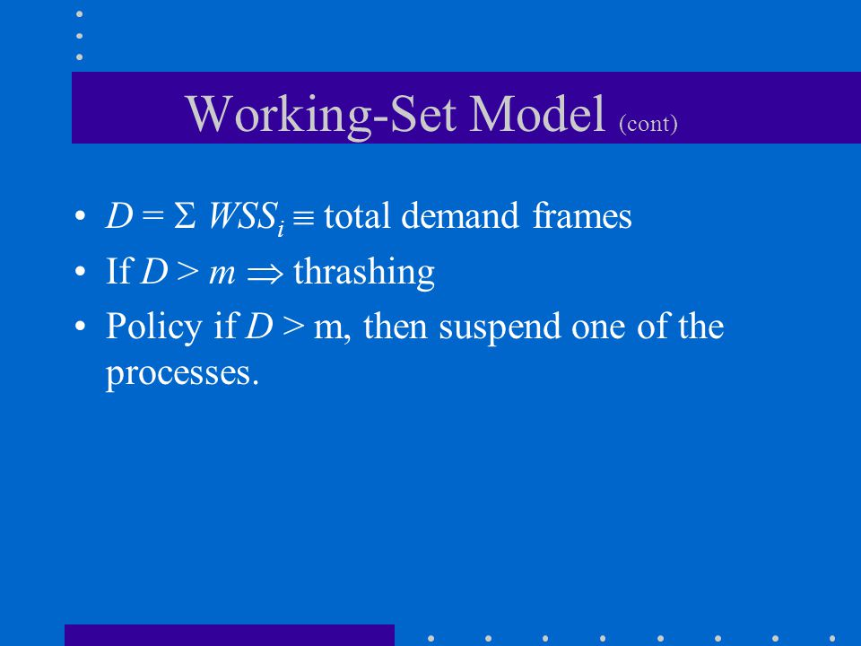 Working-Set Model (cont)