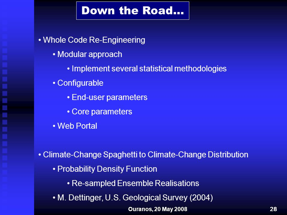 Down the Road… Whole Code Re-Engineering Modular approach