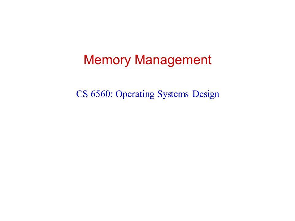 CS 6560: Operating Systems Design