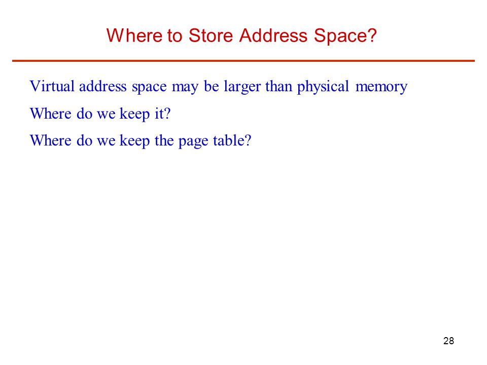 Where to Store Address Space