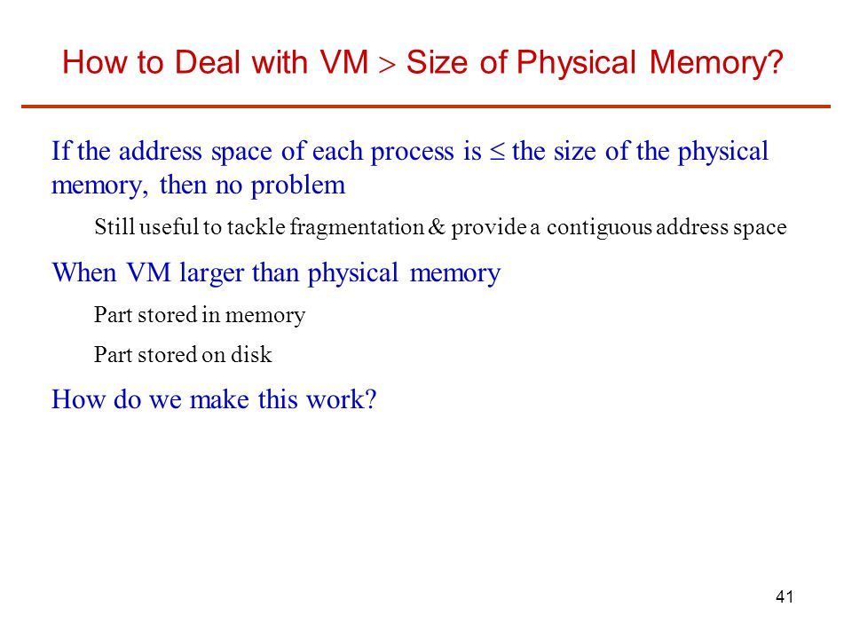How to Deal with VM  Size of Physical Memory