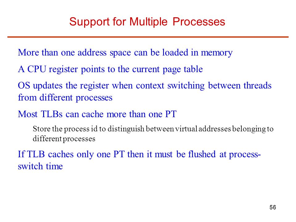 Support for Multiple Processes