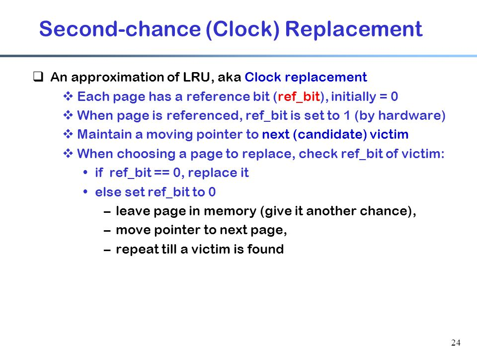 Second-chance (Clock) Replacement