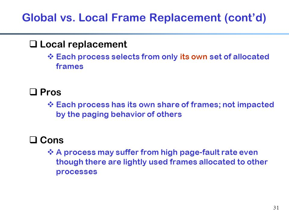 Global vs. Local Frame Replacement (cont'd)