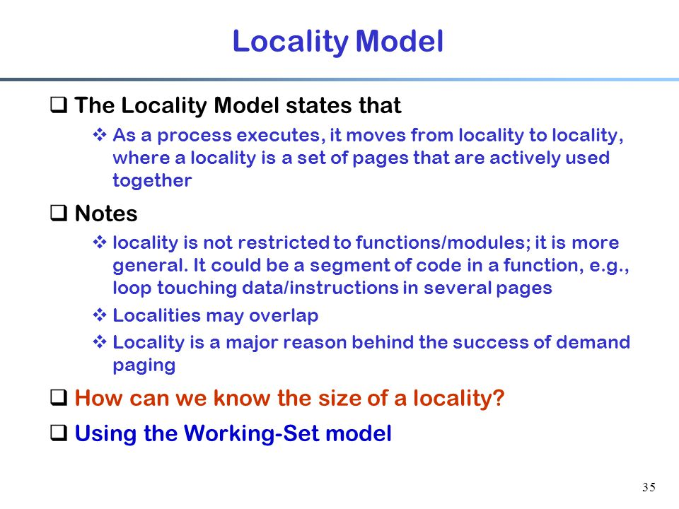 Locality Model The Locality Model states that Notes