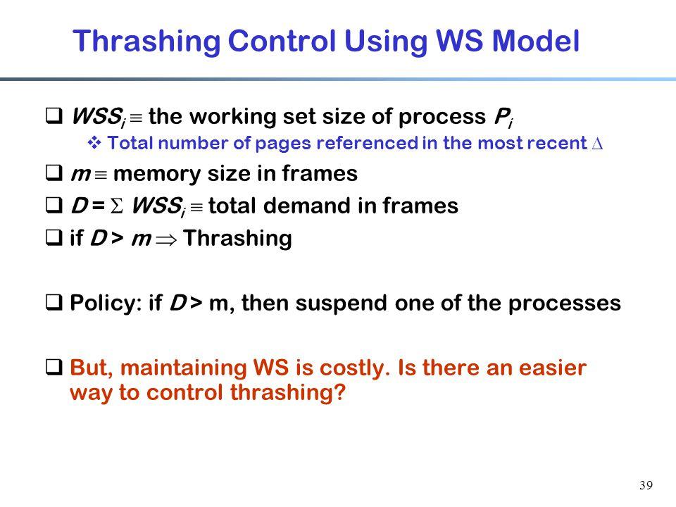 Thrashing Control Using WS Model