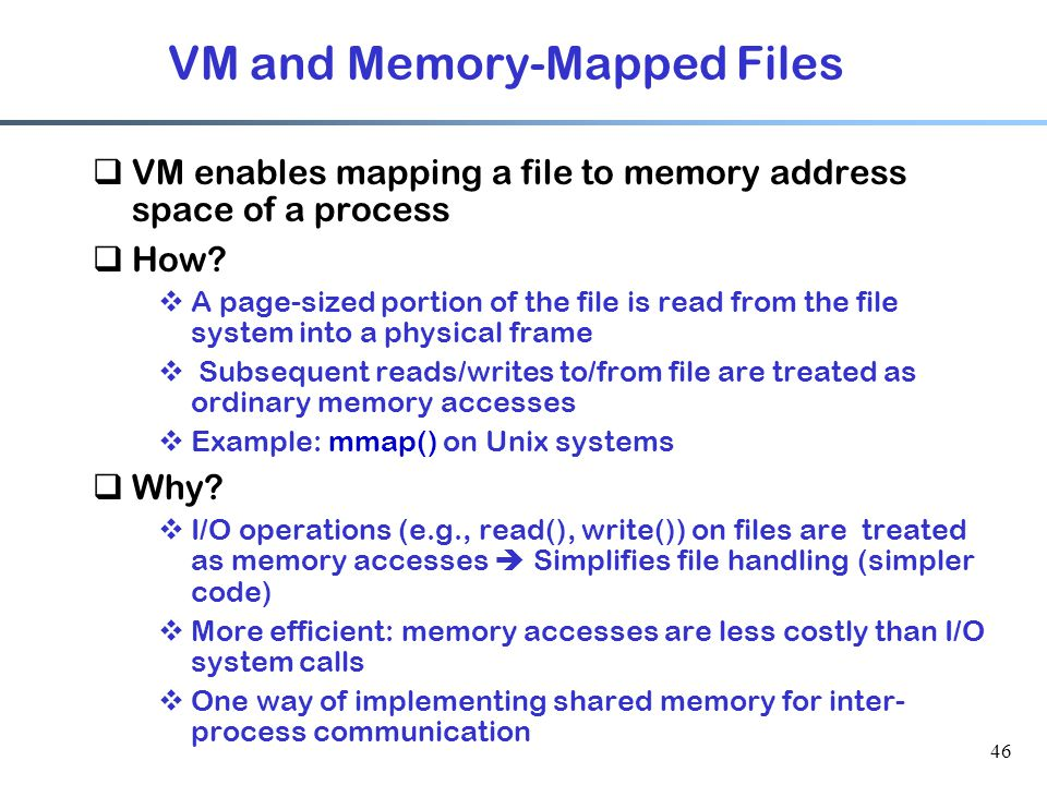 VM and Memory-Mapped Files
