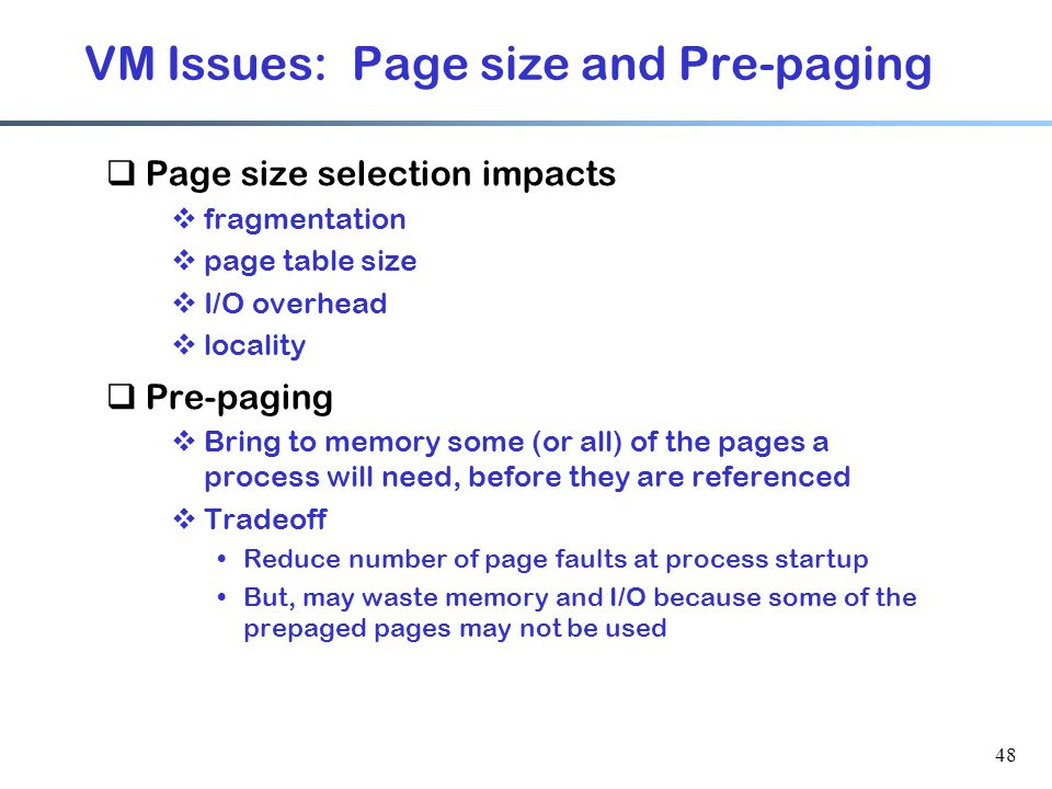 VM Issues: Page size and Pre-paging