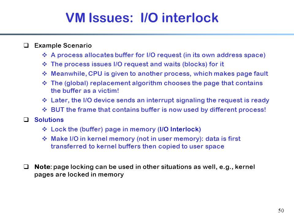 VM Issues: I/O interlock