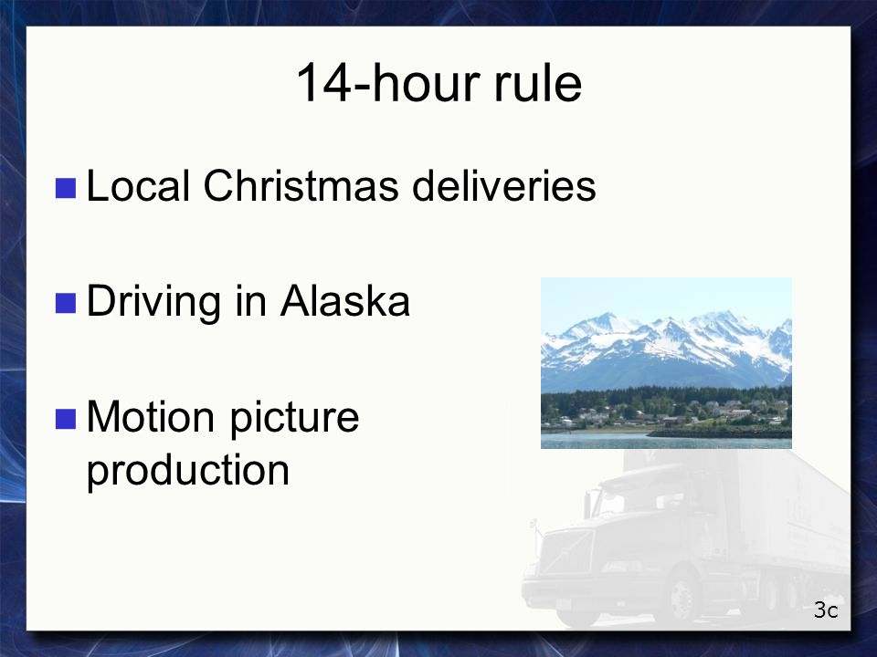14-hour rule Local Christmas deliveries Driving in Alaska