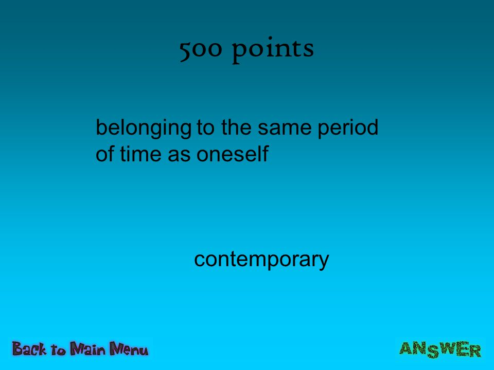 500 points belonging to the same period of time as oneself