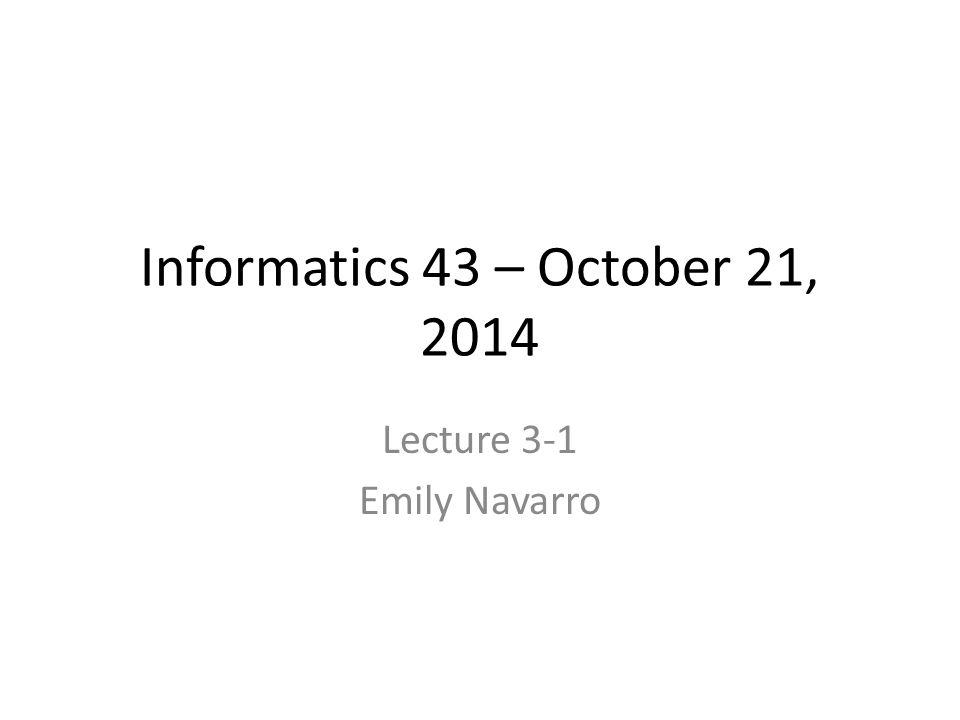 Lecture 3-1 Emily Navarro