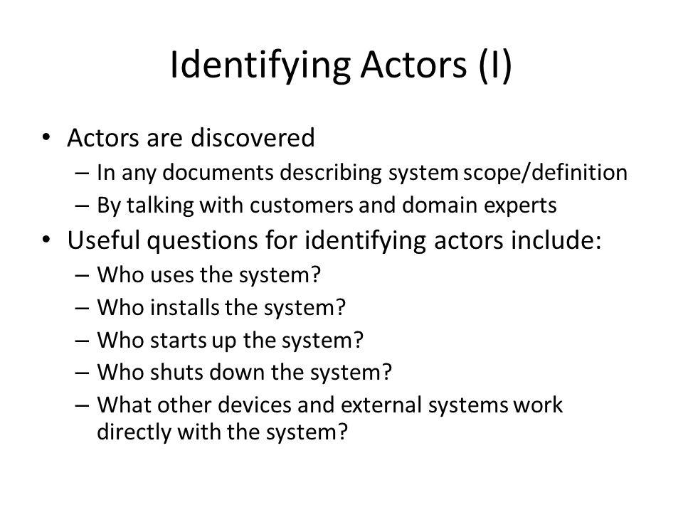 Identifying Actors (I)