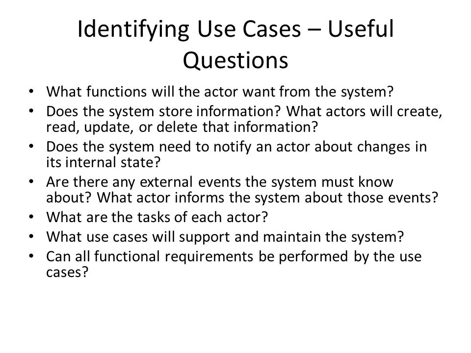 Identifying Use Cases – Useful Questions