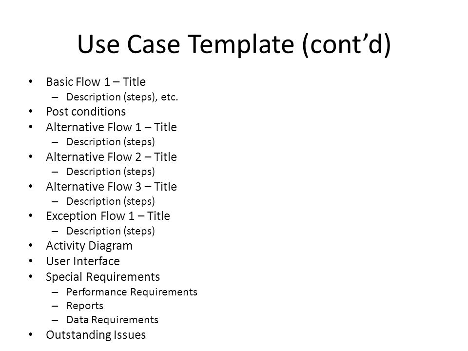 Use Case Template (cont'd)