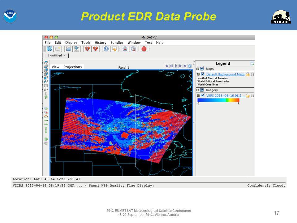 Product EDR Data Probe 2013 EUMETSAT Meteorological Satellite Conference.