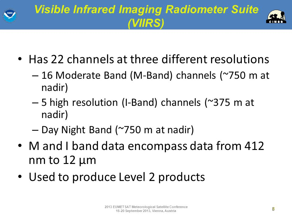 Visible Infrared Imaging Radiometer Suite (VIIRS)