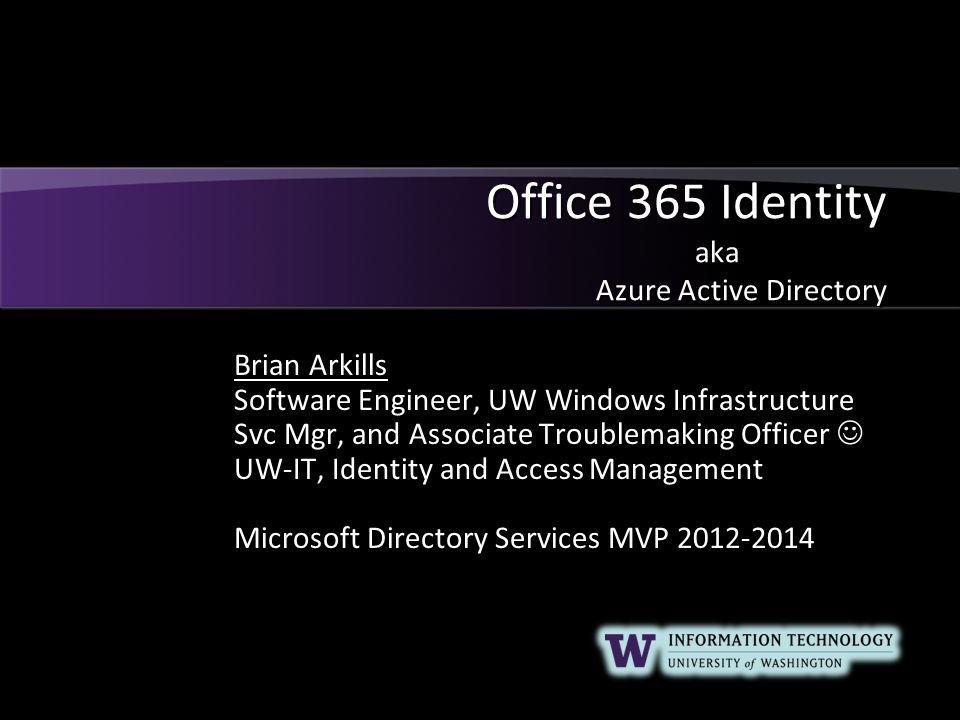 Office 365 Identity aka Azure Active Directory