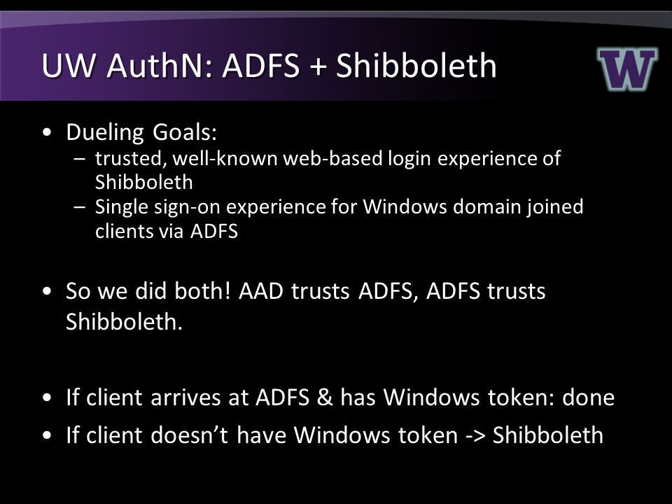 UW AuthN: ADFS + Shibboleth