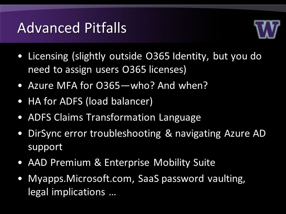 Advanced Pitfalls Licensing (slightly outside O365 Identity, but you do need to assign users O365 licenses)