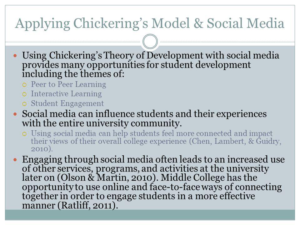 Applying Chickering's Model & Social Media