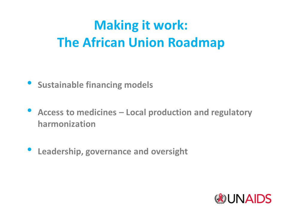 Making it work: The African Union Roadmap