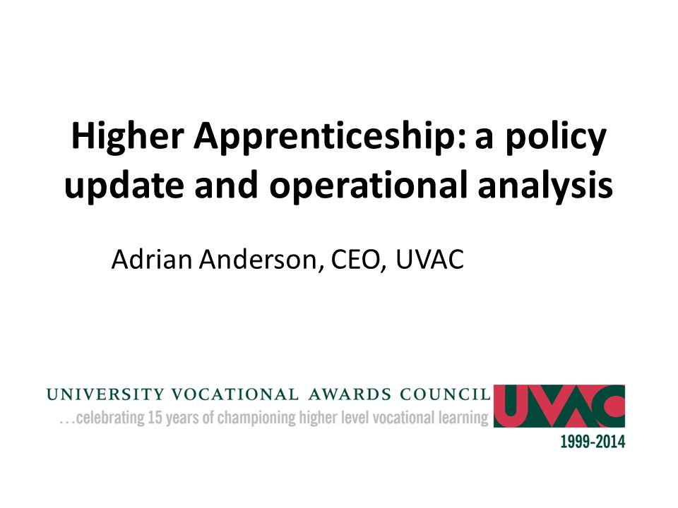 Higher Apprenticeship: a policy update and operational analysis