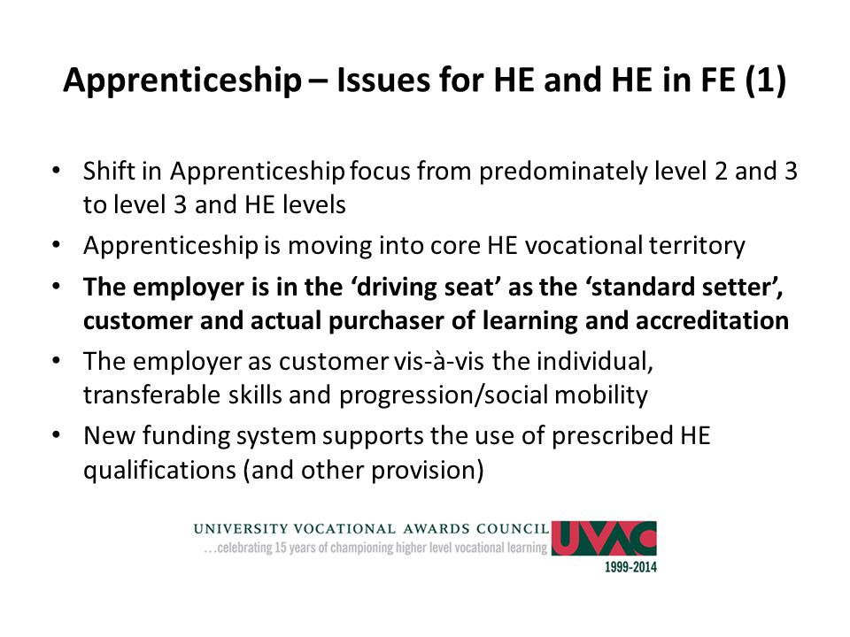 Apprenticeship – Issues for HE and HE in FE (1)