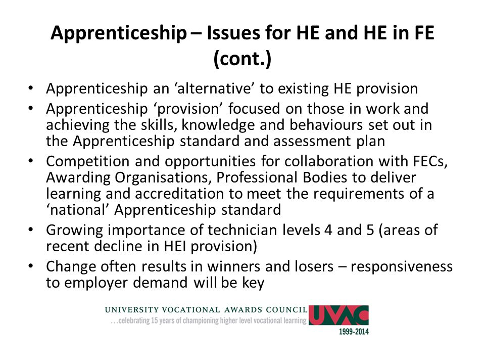 Apprenticeship – Issues for HE and HE in FE (cont.)