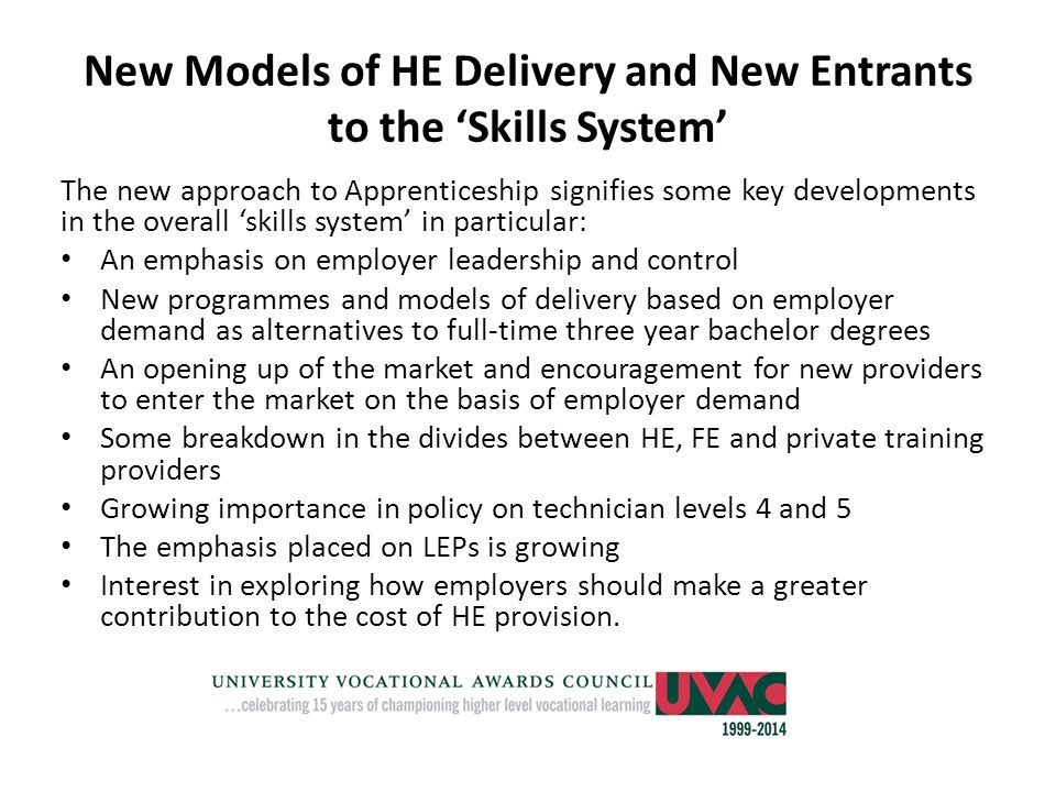 New Models of HE Delivery and New Entrants to the 'Skills System'